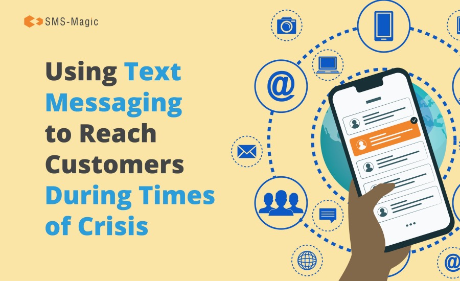 Using Text Messaging to Reach Customers During Emergencies