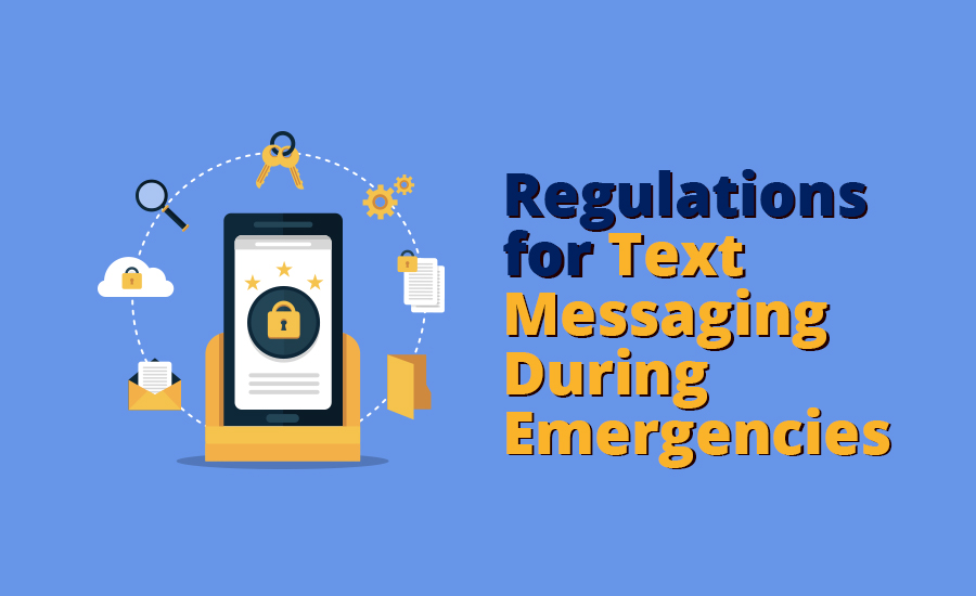 Regulations for Text Messaging During Emergencies